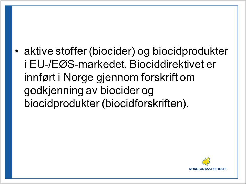 aktive stoffer (biocider) og biocidprodukter i EU-/EØS-markedet