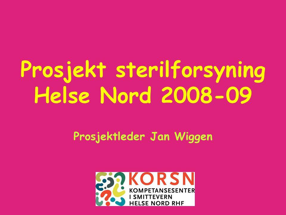 Prosjekt sterilforsyning Helse Nord 2008-09