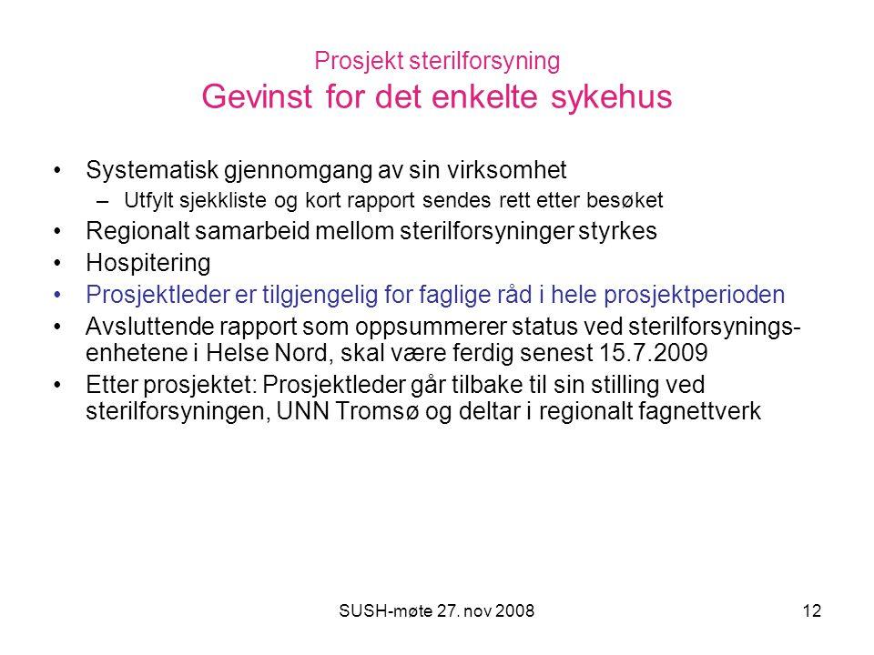 Prosjekt sterilforsyning Gevinst for det enkelte sykehus