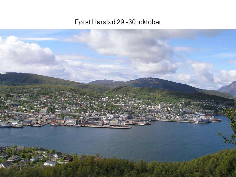 Først Harstad 29.-30. oktober