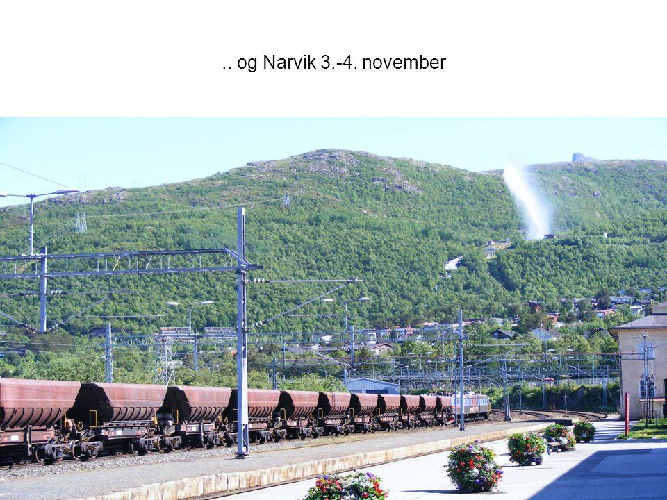 .. og Narvik 3.-4. november SUSH-møte 27. nov 2008