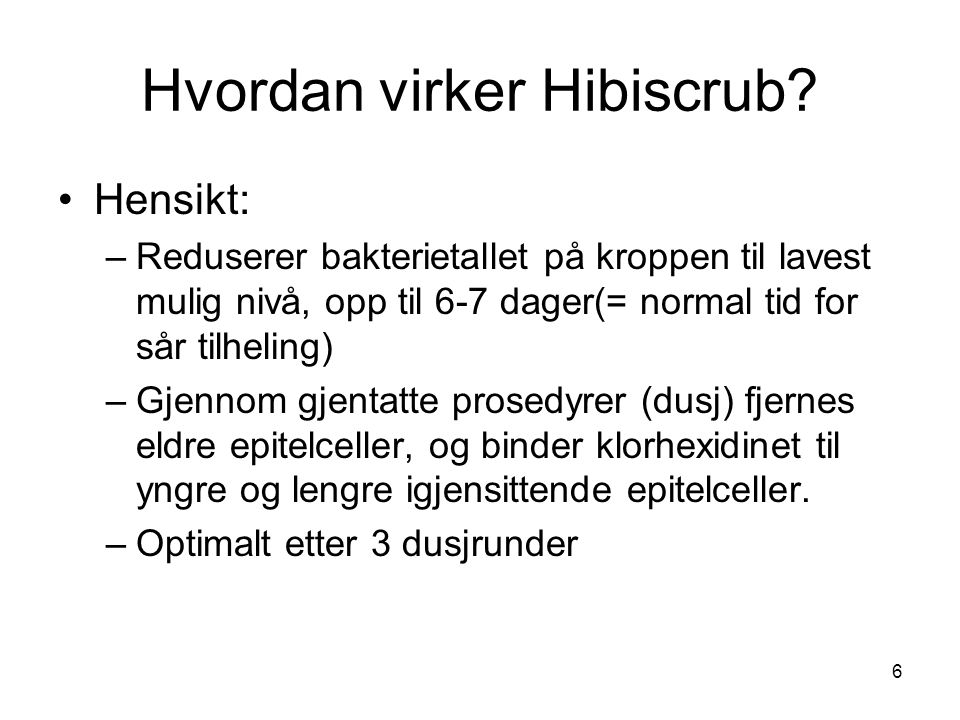 Hvordan virker Hibiscrub