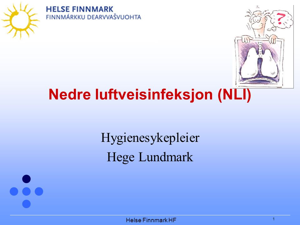 Nedre luftveisinfeksjon (NLI)