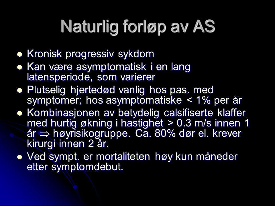 Naturlig forløp av AS Kronisk progressiv sykdom