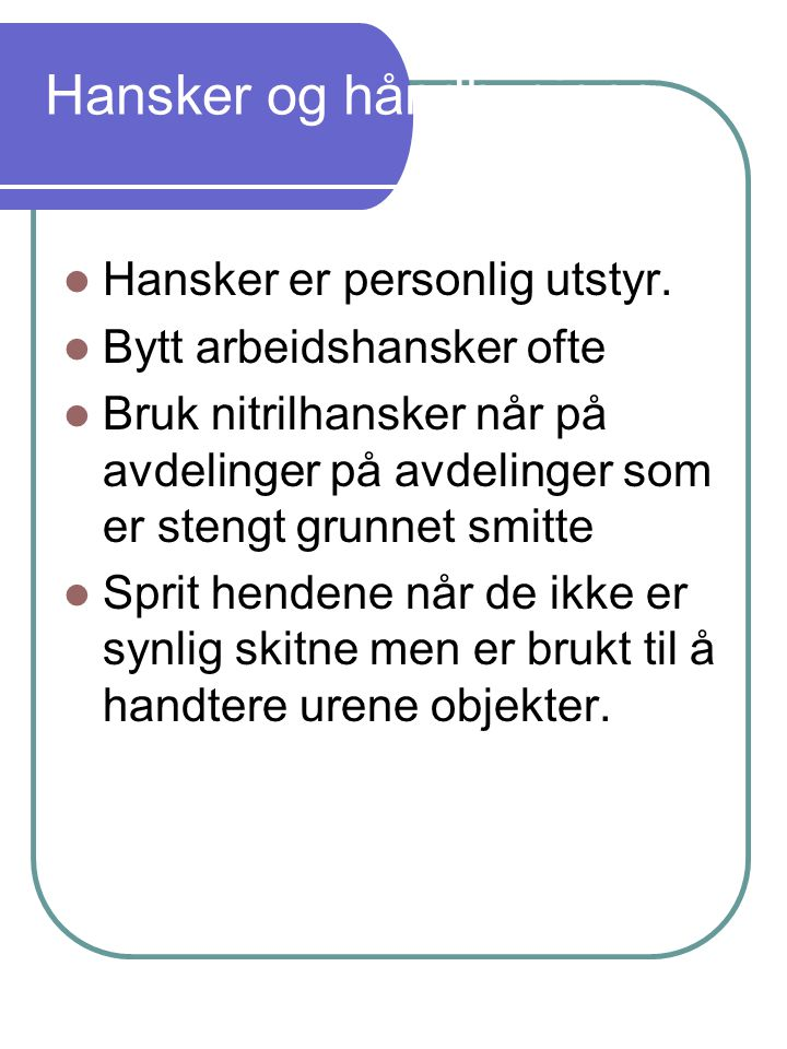 Hansker og håndhygiene