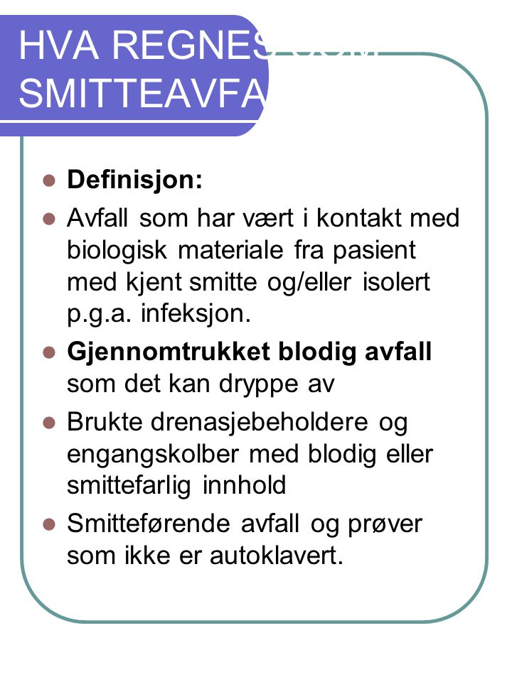 HVA REGNES SOM SMITTEAVFALL