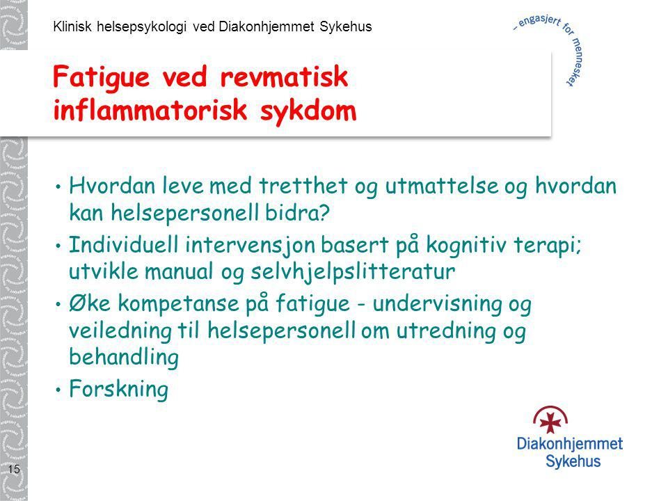 Fatigue ved revmatisk inflammatorisk sykdom