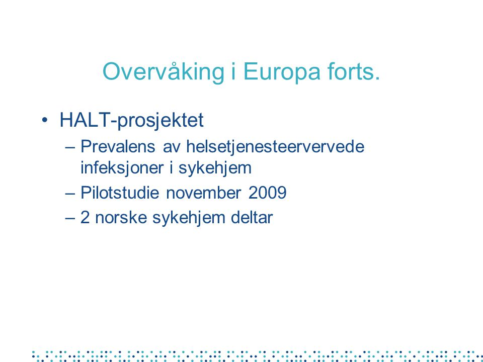 Overvåking i Europa forts.