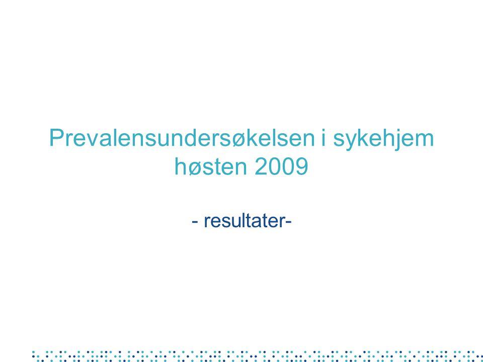Prevalensundersøkelsen i sykehjem høsten 2009