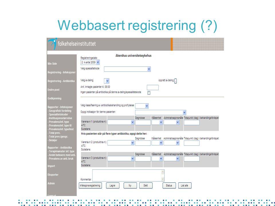 Webbasert registrering ( )