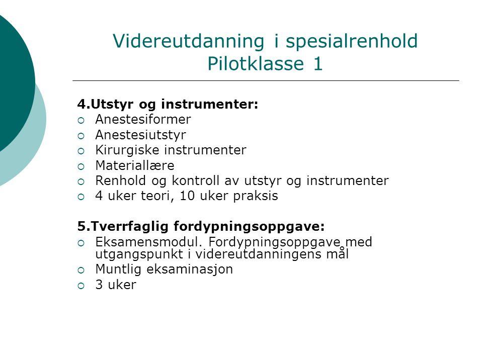 Videreutdanning i spesialrenhold Pilotklasse 1