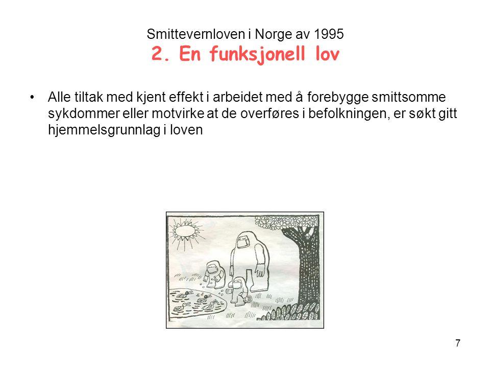 Smittevernloven i Norge av 1995 2. En funksjonell lov