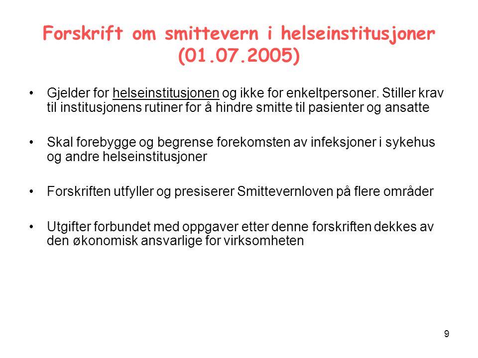 Forskrift om smittevern i helseinstitusjoner (01.07.2005)