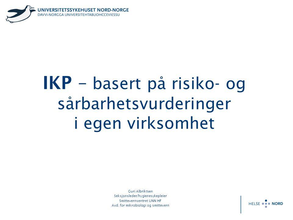 IKP – basert på risiko- og sårbarhetsvurderinger i egen virksomhet