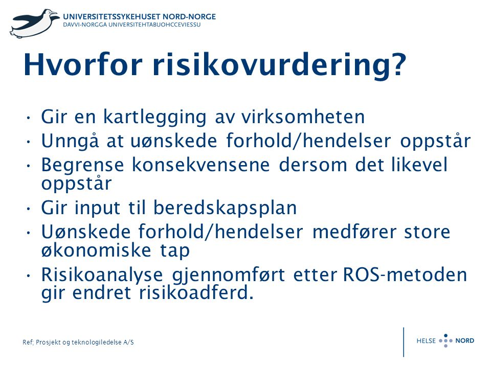 Hvorfor risikovurdering