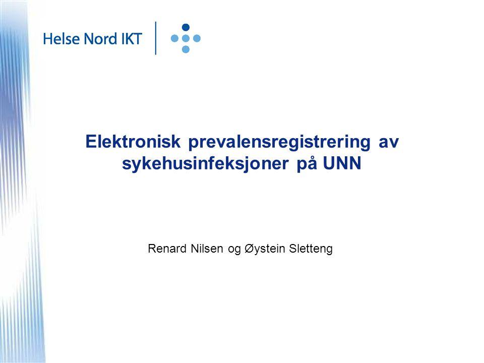 Elektronisk prevalensregistrering av sykehusinfeksjoner på UNN