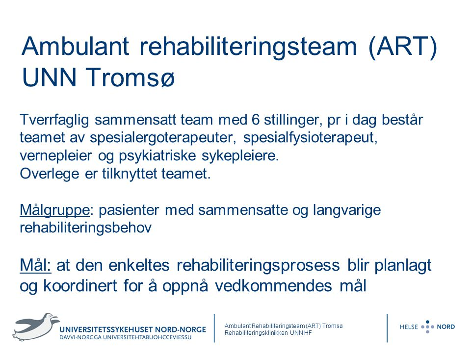 Ambulant rehabiliteringsteam (ART) UNN Tromsø