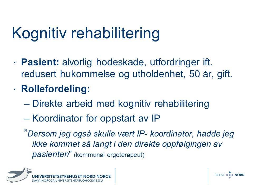 Kognitiv rehabilitering