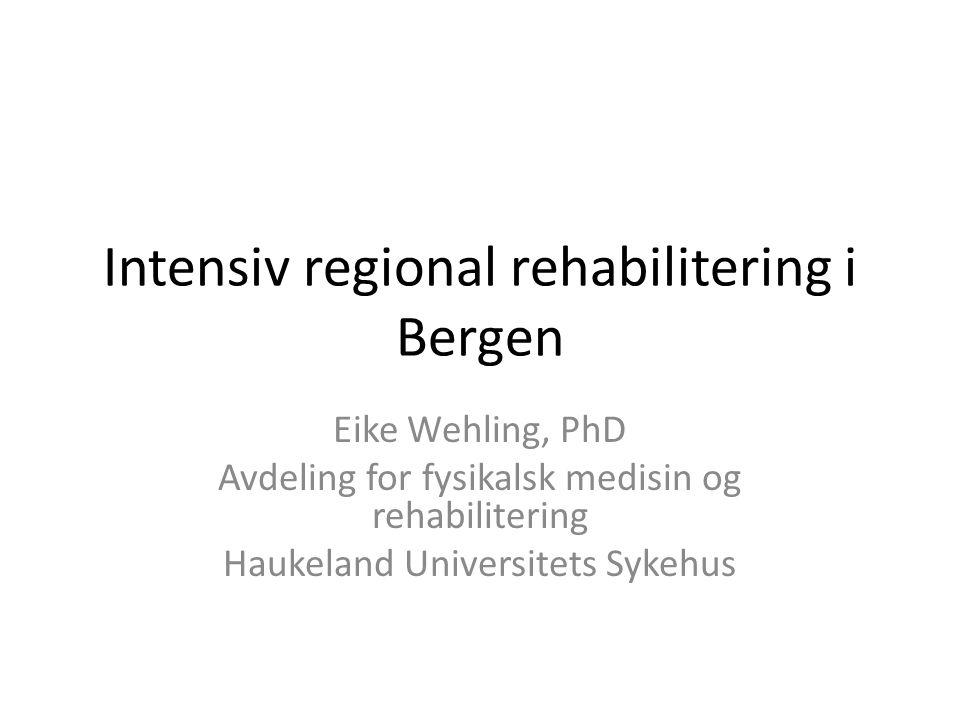 Intensiv regional rehabilitering i Bergen