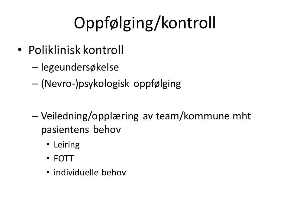 Oppfølging/kontroll Poliklinisk kontroll legeundersøkelse