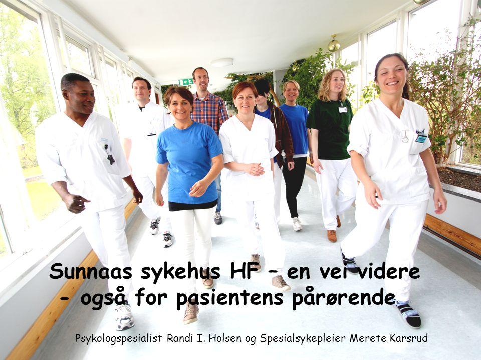 Sunnaas sykehus HF – en vei videre - også for pasientens pårørende