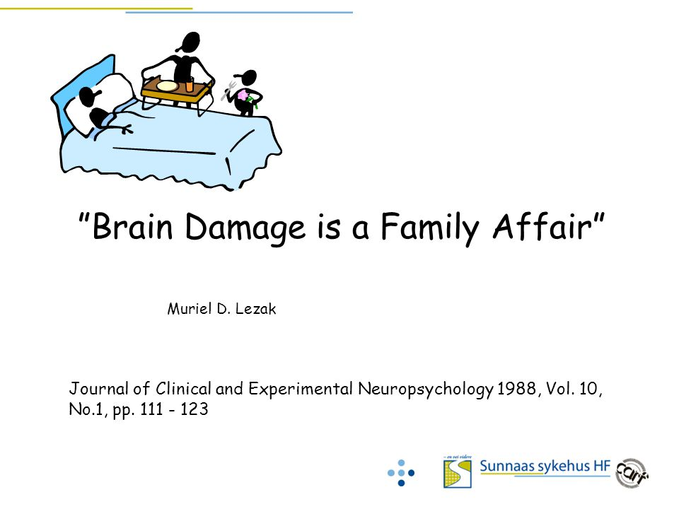 Brain Damage is a Family Affair