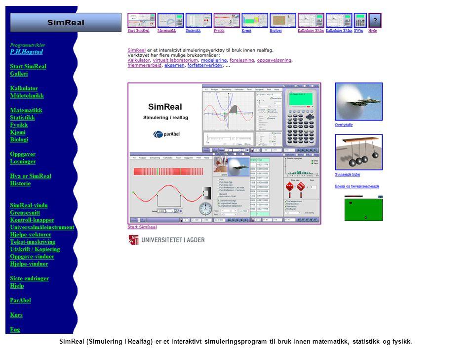 SimReal (Simulering i Realfag) er et interaktivt simuleringsprogram til bruk innen matematikk, statistikk og fysikk.
