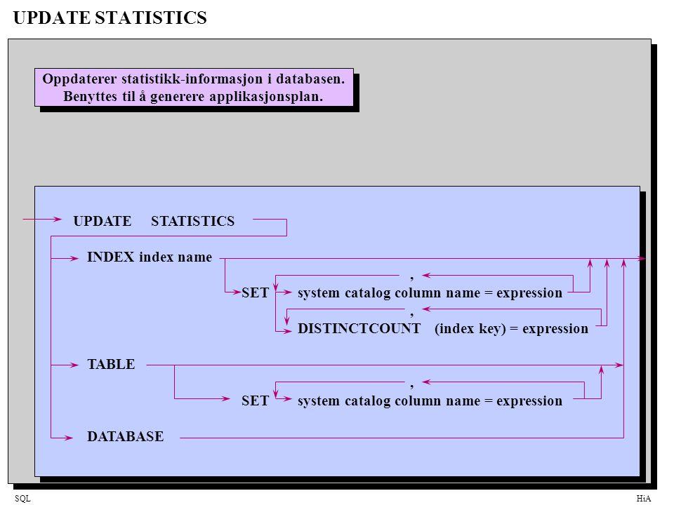 UPDATE STATISTICS Oppdaterer statistikk-informasjon i databasen.