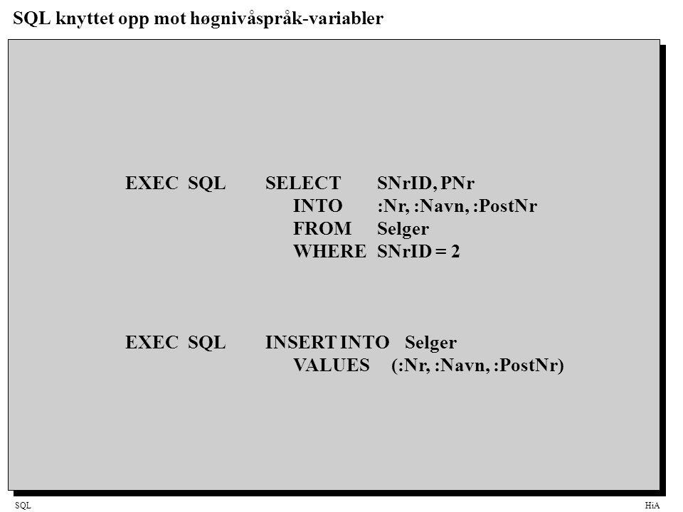 SQL knyttet opp mot høgnivåspråk-variabler
