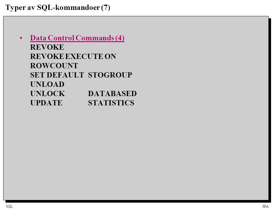 Typer av SQL-kommandoer (7)