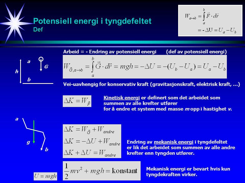 Potensiell energi i tyngdefeltet Def