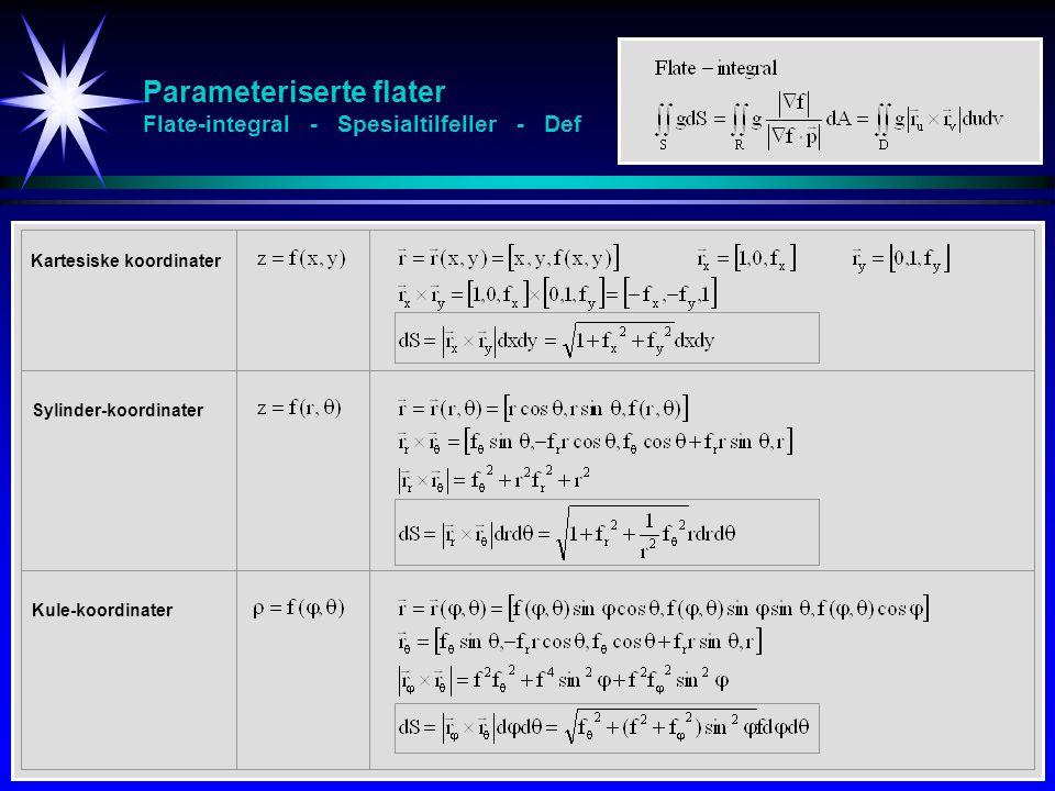 Parameteriserte flater Flate-integral - Spesialtilfeller - Def
