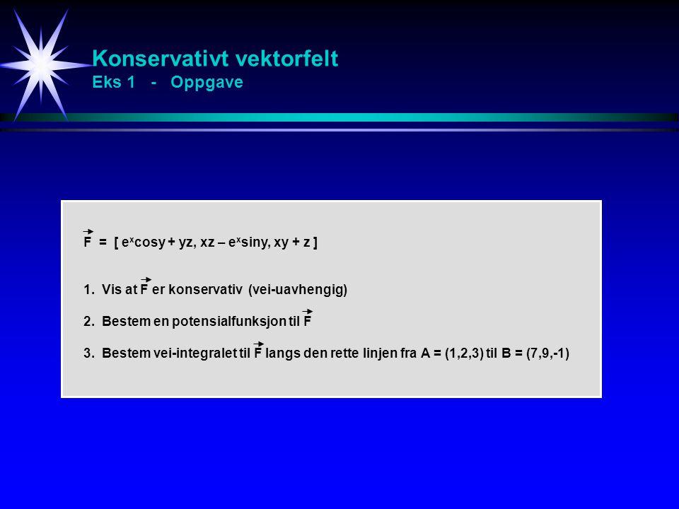 Konservativt vektorfelt Eks 1 - Oppgave