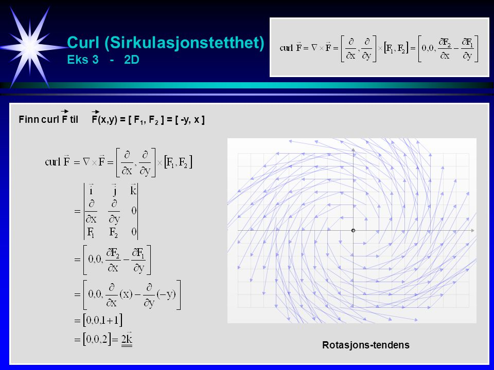 Curl (Sirkulasjonstetthet) Eks 3 - 2D