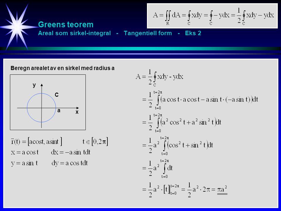 Greens teorem Areal som sirkel-integral - Tangentiell form - Eks 2