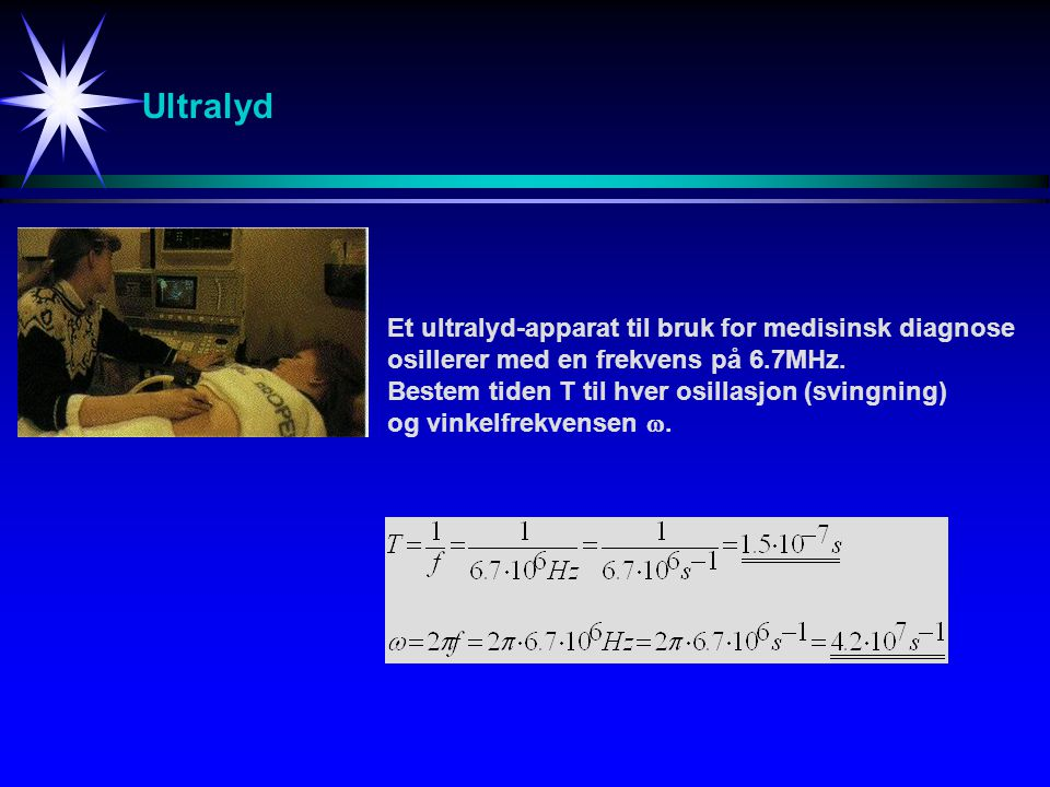 Ultralyd Et ultralyd-apparat til bruk for medisinsk diagnose