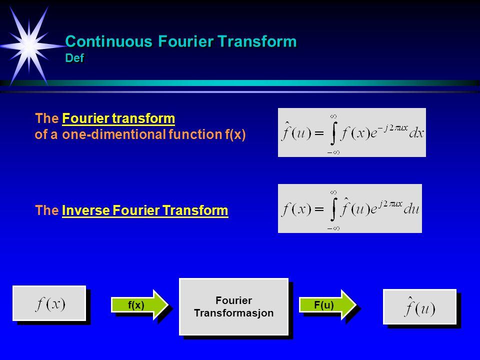Continuous Fourier Transform Def