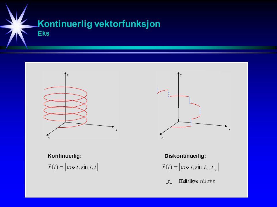 Kontinuerlig vektorfunksjon Eks