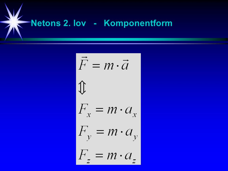 Netons 2. lov - Komponentform