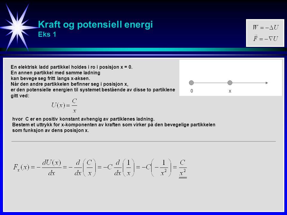 Kraft og potensiell energi Eks 1