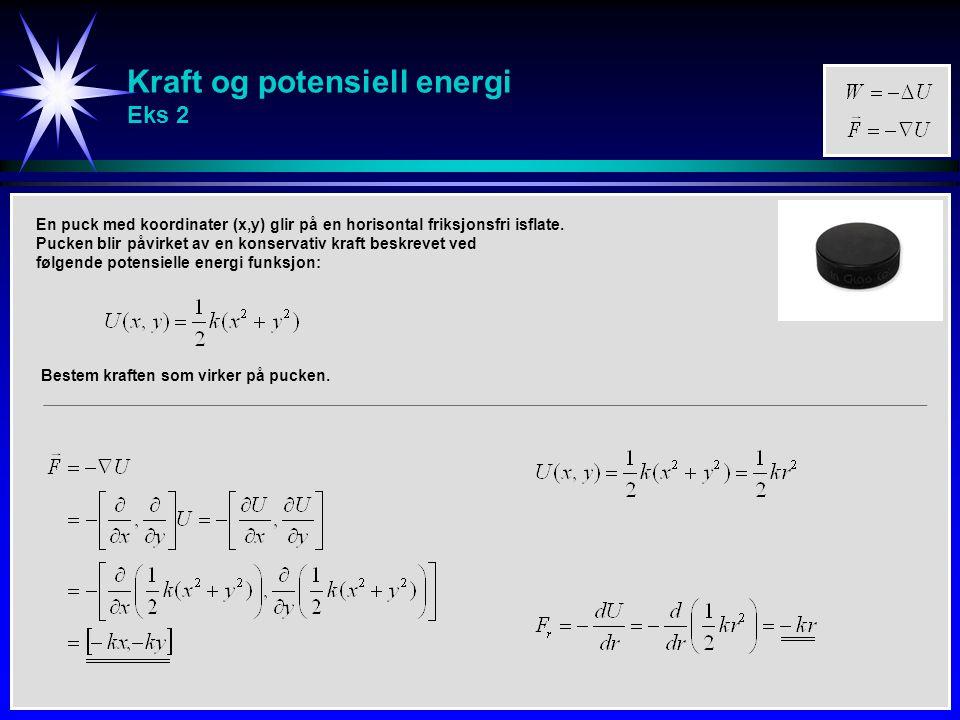 Kraft og potensiell energi Eks 2