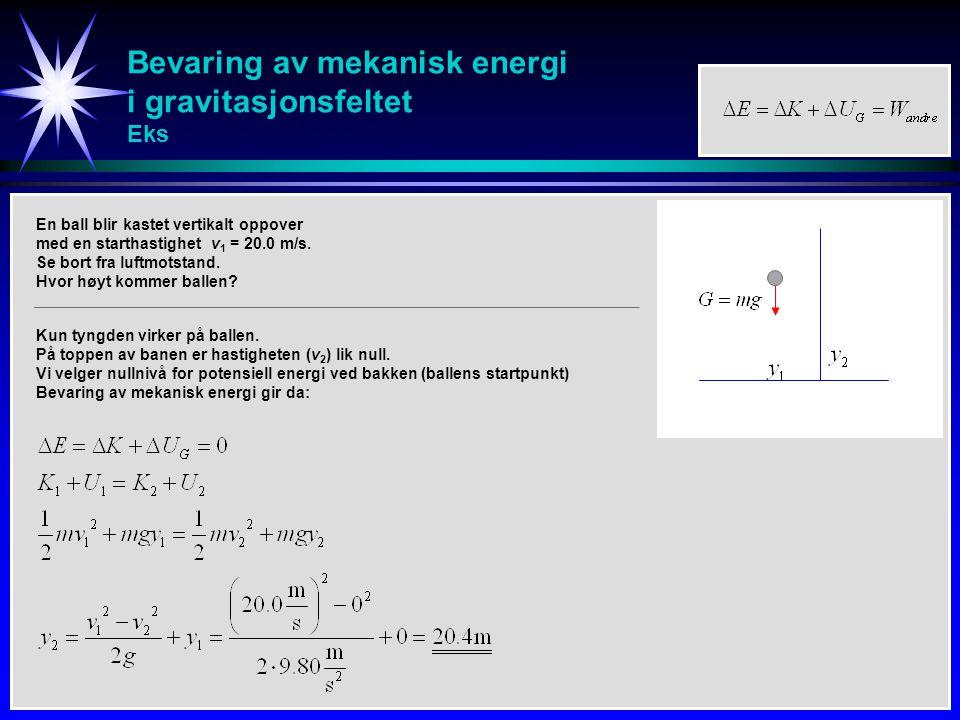 Bevaring av mekanisk energi i gravitasjonsfeltet Eks