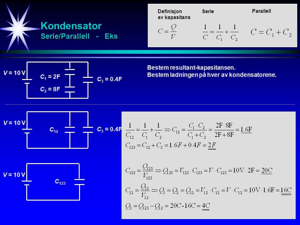 Kondensator Serie/Parallell - Eks