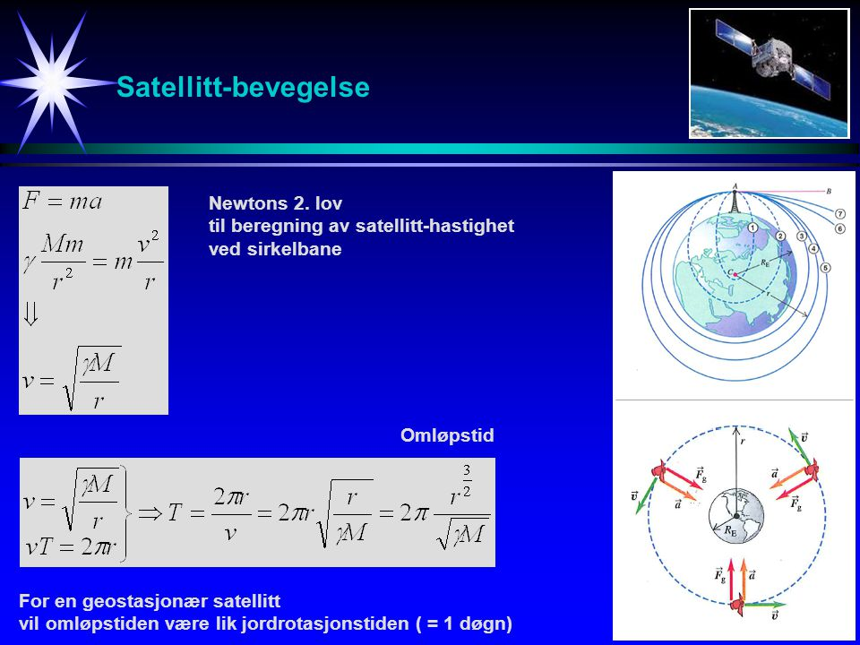 Satellitt-bevegelse Newtons 2. lov
