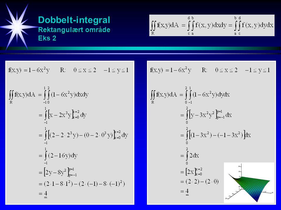 Dobbelt-integral Rektangulært område Eks 2
