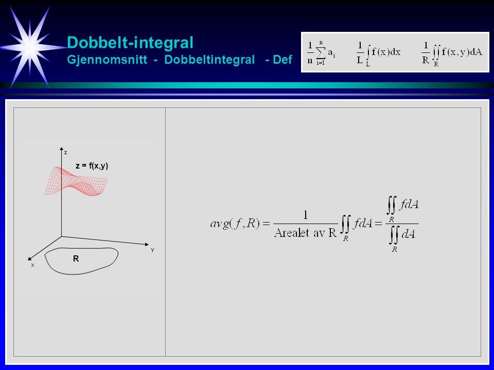 Dobbelt-integral Gjennomsnitt - Dobbeltintegral - Def