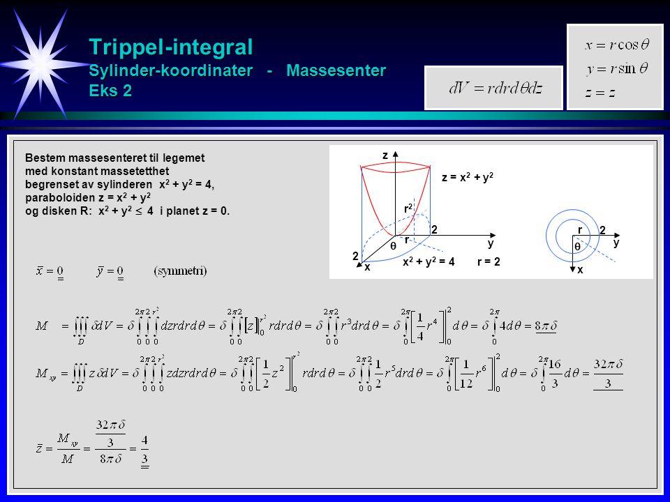 Trippel-integral Sylinder-koordinater - Massesenter Eks 2