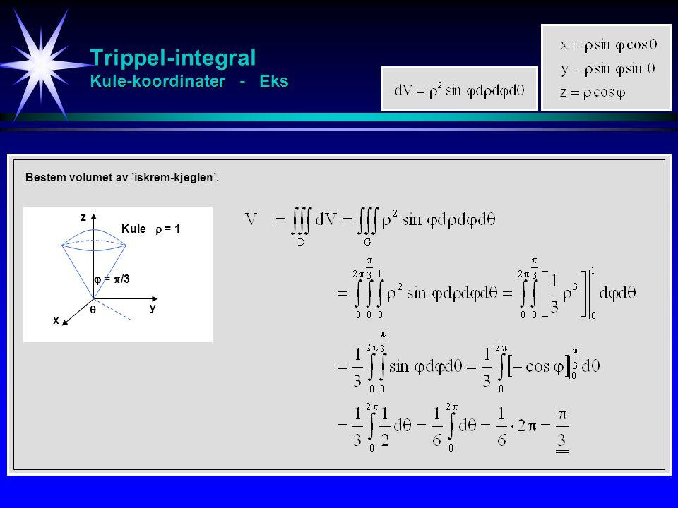 Trippel-integral Kule-koordinater - Eks