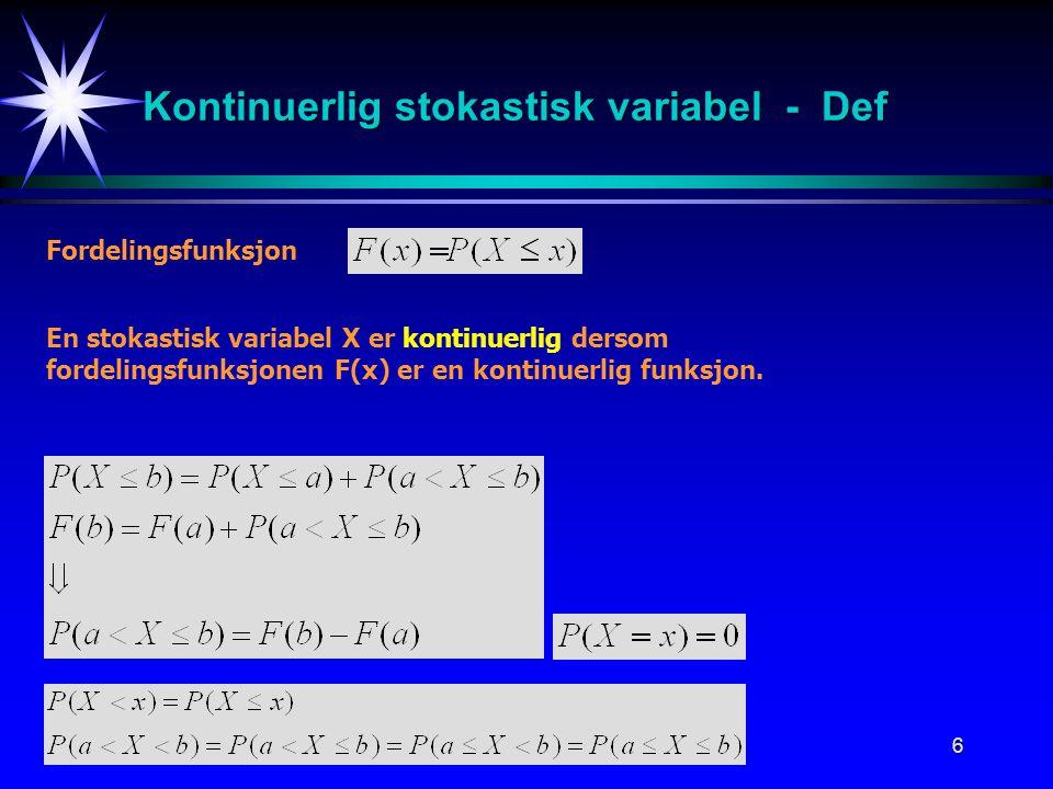 Kontinuerlig stokastisk variabel - Def