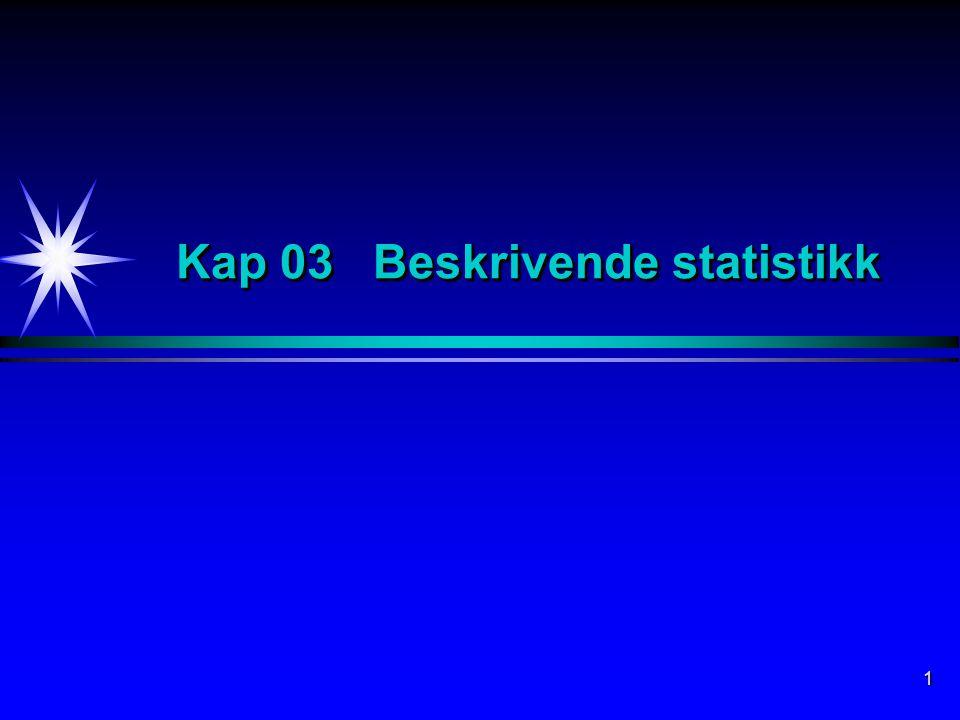 Kap 03 Beskrivende statistikk
